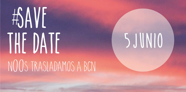 Save the date! Evento 5 Junio en Barcelona