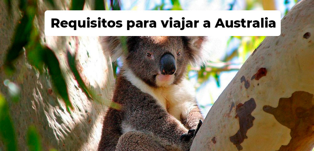 Requisitos para viajar a Australia